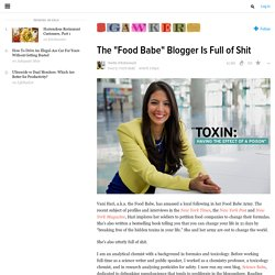 "The ""Food Babe"" Blogger Is Full of Shit"