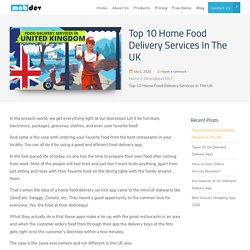 Top 10 Food Delivery Services In the UK- Quality Food Delivery Apps