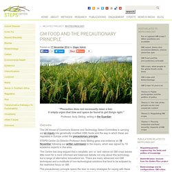 STEPS CENTRE 17/11/14 GM Food and the precautionary principle
