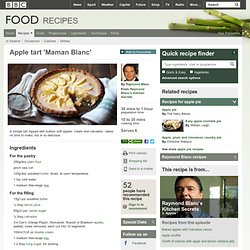 Food - Recipes : Apple tart 'Maman Blanc'