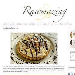 Raw Banana Creme Tart