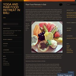 Yoga and Raw Food Retreat in Bali