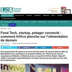 Food Tech, startup, potager connecté :...