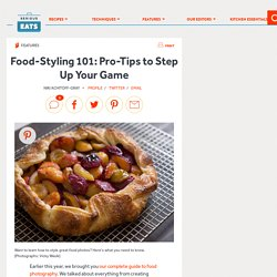 Food-Styling 101: Pro-Tips to Step Up Your Game
