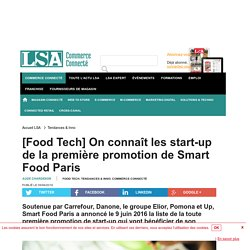 [Food Tech] On connaît les start-up de la...