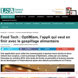 Food Tech : OptiMiam, l'appli qui veut en...