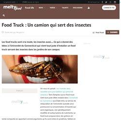 Food Truck : Un camion qui sert des insectes