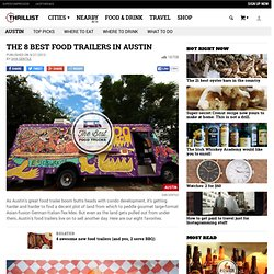 Food Trucks in Austin - Thrillist Austin