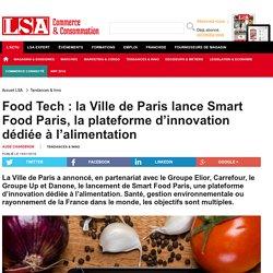 Food Tech : la Ville de Paris lance Smart Food...