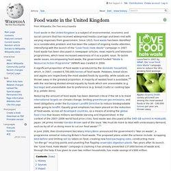 WIKIPEDIA - Food waste in the United Kingdom.
