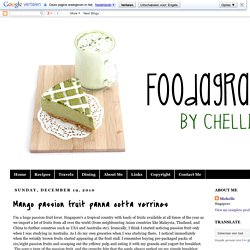 Foodagraphy. By Chelle.: Mango passion fruit panna cotta verrines