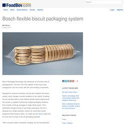 Bosch flexible biscuit packaging system