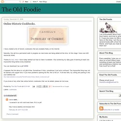 The Old Foodie: Online Historic Cookbooks.