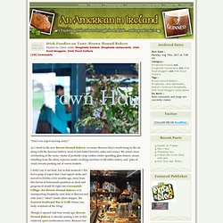 Irish Foodies on Tour: Brown Hound Bakery « An American in Ireland