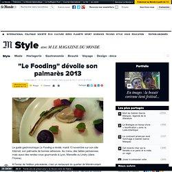 """""""Le Fooding"""" dévoile son palmarès 2013"""
