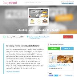 Le Fooding s'invite aux Fondus de la Raclette!