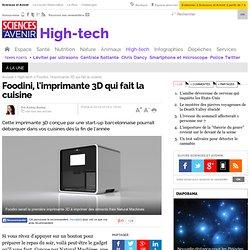 Foodini, l'imprimante 3D qui fait la cuisine - 3 avril 2014