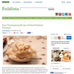 Easy Thanksgiving Recipe: Herbed Mashed Potatoes