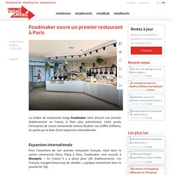 Foodmaker ouvre un premier restaurant à Paris