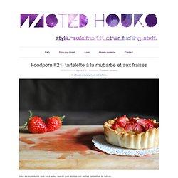 Foodporn #21: tartelette à la rhubarbe et aux fraises