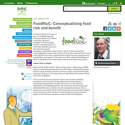 EUFIC 23/08/12 FoodRisC: Conceptualising food risk and benefit