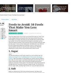 Foods to Avoid: 10 Foods That Make You Less Smart