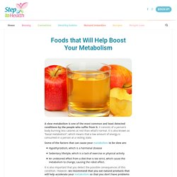 Foods that Will Help Boost Your Metabolism - Step to Health