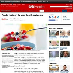 Foods that can fix your health problems