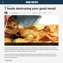 7 foods destroying your good mood