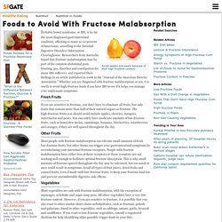 Foods to Avoid With Fructose Malabsorption