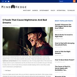 5 Foods That Cause Nightmares And Bad Dreams