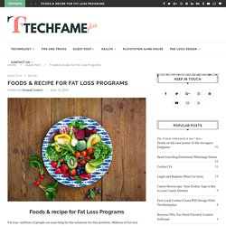 Foods & recipe for Fat Loss Programs