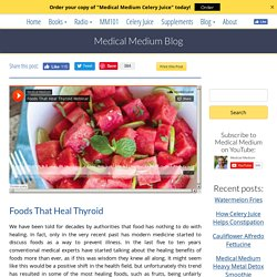 Foods That Heal Thyroid