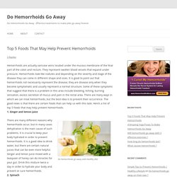 Top 5 food that may help prevent hemorrhoids