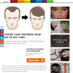 8 Foods That Reverse Hair Loss in No Time!