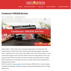 Foodsaver FM5200 Review – HotHomeTech