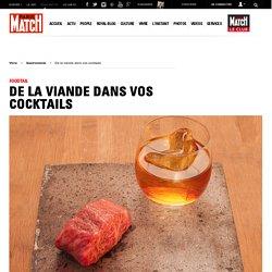 Foodtail De la viande dans vos cocktails