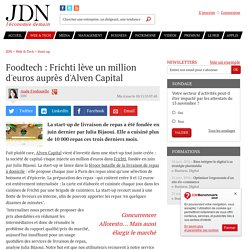 Foodtech : Frichti lève un million d'euros auprès d'Alven Capital