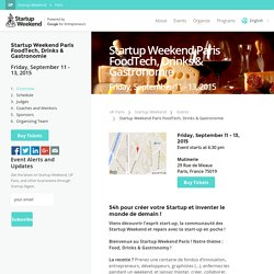 Startup Weekend Paris FoodTech, Drinks & Gastronomie
