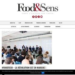 #Foodtech - La révolution est en marche ! - Food & Sens