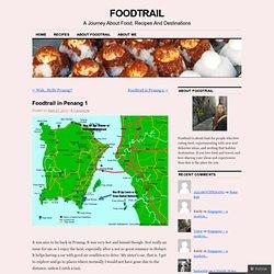 Foodtrail in Penang