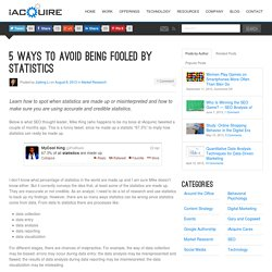 5 Ways to Avoid Being Fooled By Statistics