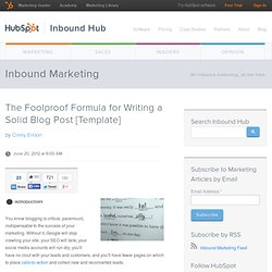 The Foolproof Formula for Writing a Solid Blog Post [Template]