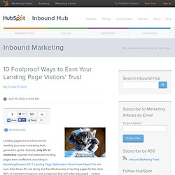 10 Foolproof Ways to Earn Your Landing Page Visitors' Trust