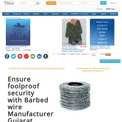 Ensure foolproof security with Barbed wire Manufacturers Gujarat