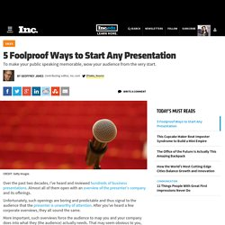 5 Foolproof Ways to Start Any Presentation
