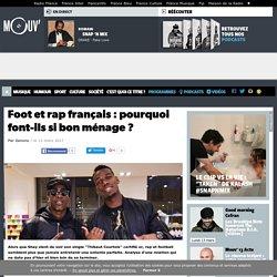 Foot et rap français : pourquoi font-ils si bon ménage ?