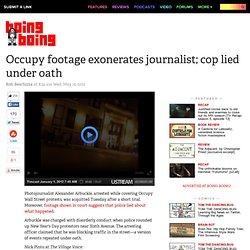 Occupy footage exonerates journalist; cop lied under oath