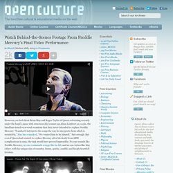 Watch Behind-the-Scenes Footage From Freddie Mercury's Final Video Performance