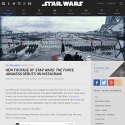 New Footage of Star Wars: The Force Awakens Debuts on Instagram!